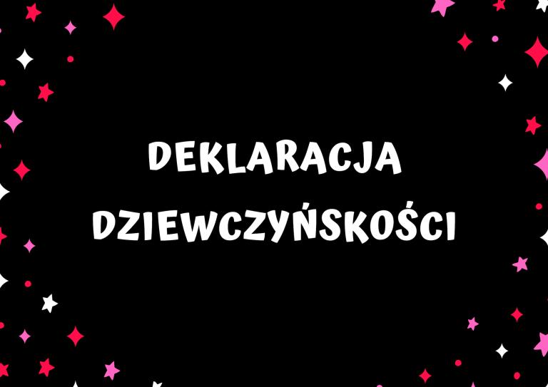 You are currently viewing Deklaracja dziewczyńskości